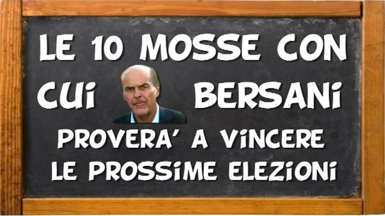 Le 10 mosse con cui Bersani vincerà le prossime elezioni