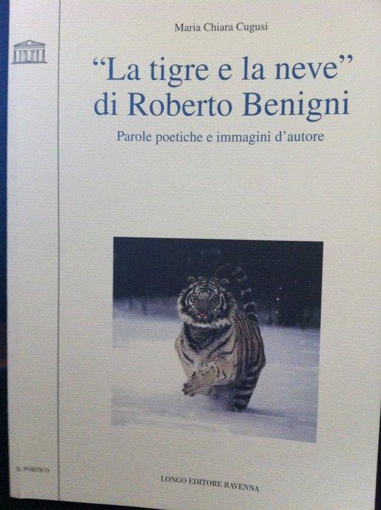 """""""La tigre e la neve"""", quando il cinema non può fare a meno della letteratura"""